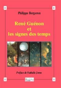 René Guénon et les signes du temps