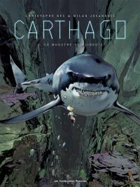 Carthago. Volume 3, Le monstre de Djibouti