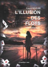 L'illusion des flots