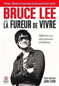 Bruce Lee ou La fureur de vivre