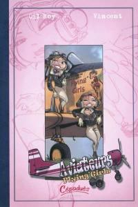 Aviateurs. Volume 3, Flying'Girls