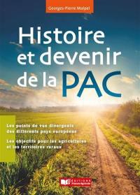 Histoire et devenir de la PAC