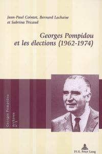 Georges Pompidou et les élections (1962-1974)