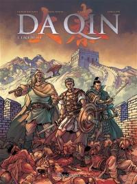 Da Qin. Volume 1, L'âge de fer