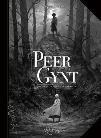 Peer Gynt. Volume 1,