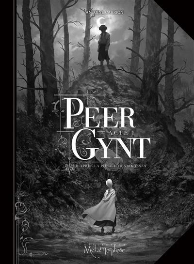 Peer Gynt. Volume 1,