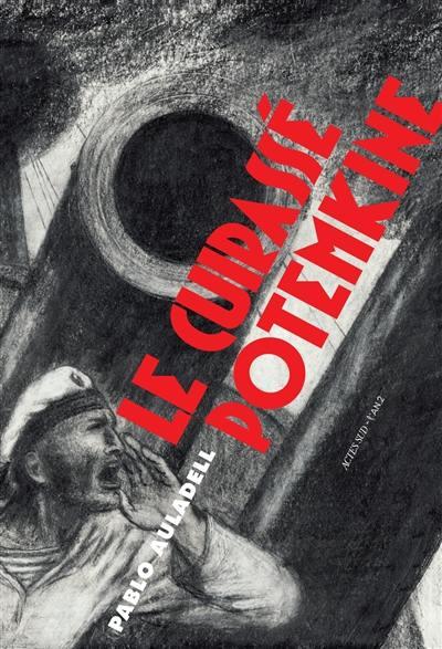 Le cuirassé Potemkine : en hommage au film de Sergeï Eisenstein