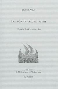 Le poète de cinquante ans