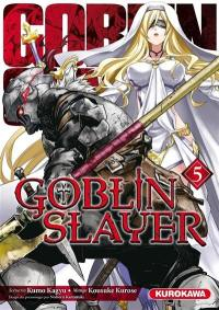 Goblin slayer. Volume 5,