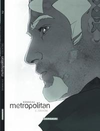 Metropolitan. Volume 2, Cocaïne