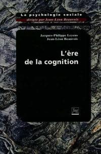 La psychologie sociale. Volume 3, L'ère de la cognition