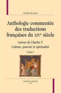 Anthologie commentée des traductions françaises du XIVe siècle