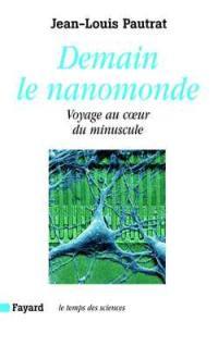 Demain le nanomonde