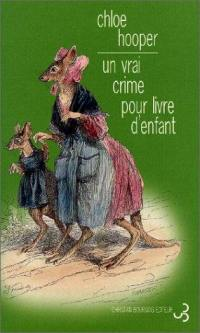 Un vrai crime pour livre d'enfant