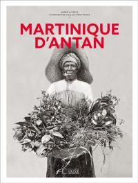 La Martinique d'antan