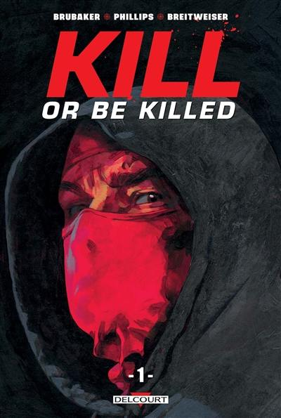 Kill or be killed. Volume 1,