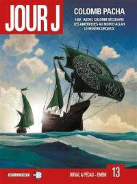 Jour J. Volume 13, Colomb Pacha
