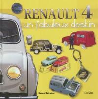Renault 4, un fabuleux destin