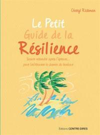 Le petit guide de la résilience
