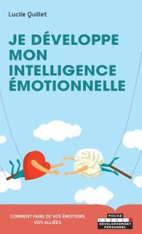Je développe mon intelligence émotionnelle