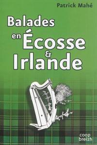 Balades en Ecosse et Irlande