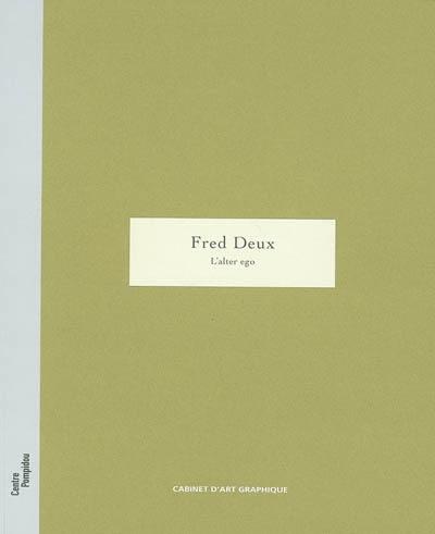 Fred Deux, l'alter ego