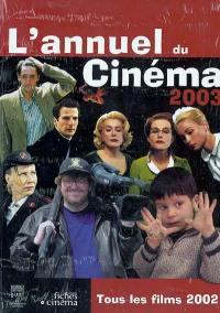 L'annuel du cinéma 2003