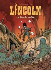 Lincoln. Volume 8, Le démon des tranchées