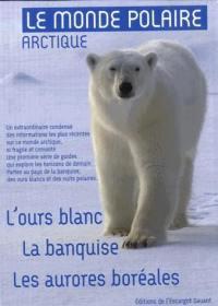 Le monde polaire arctique