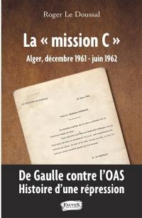 La Mission C