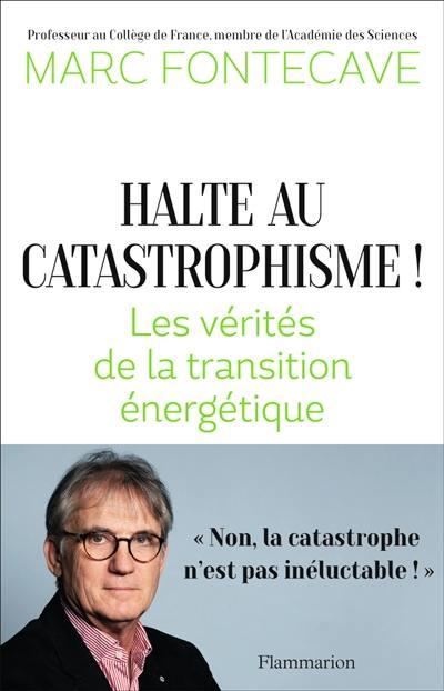 Halte au catastrophisme !