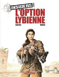 Insiders. Volume 4, L'option libyenne
