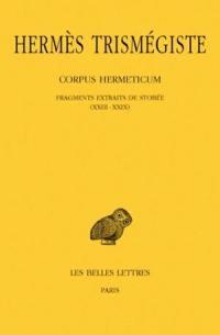 Corpus hermeticum. Volume 3, Fragments extraits de Stobée