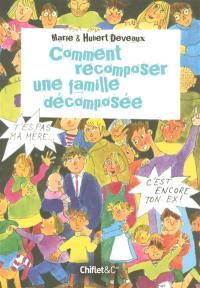 Comment recomposer une famille décomposée