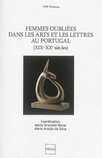 Femmes oubliées dans les arts et les lettres au Portugal (XIXe-XXe siècles)