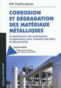 Corrosion et dégradation des matériaux métalliques