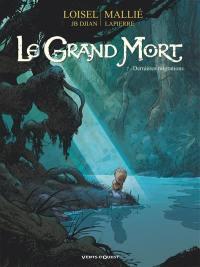 Le grand mort. Volume 7, Dernières migrations
