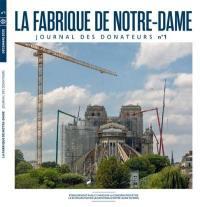 La fabrique de Notre-Dame : journal des donateurs. n° 1,