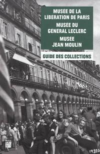 Musée de la Libération de Paris-musée du général Leclerc-musée Jean Moulin