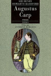 Augustus Carp Esq. par lui-même ou L'autobiographie d'un authentique honnête homme