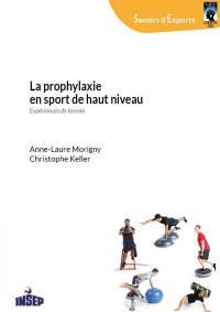 La prophylaxie en sport de haut niveau
