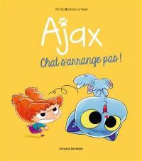 Ajax. Volume 2, Chat s'arrange pas !