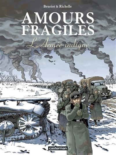 Amours fragiles. Volume 6, L'armée indigne