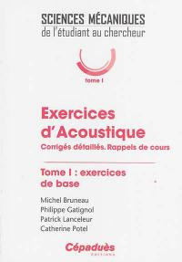 Exercices d'acoustique. Volume 1, Exercices de base