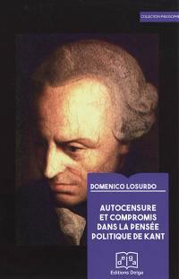 Autocensure et compromis dans la pensée politique de Kant