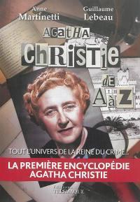 Agatha Christie de A à Z : tout l'univers de la reine du crime
