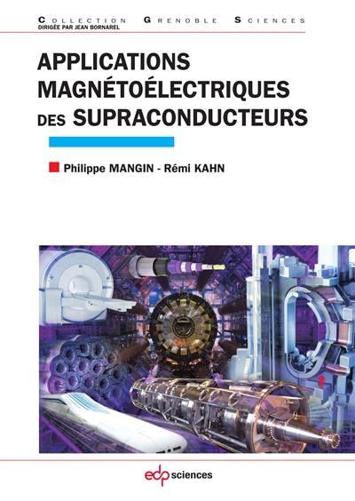 Applications magnétoélectriques des supraconducteurs