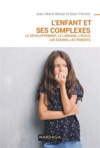 L'enfant et ses complexes