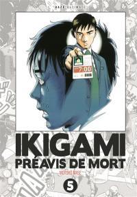 Ikigami, préavis de mort : ultimate. Vol. 5