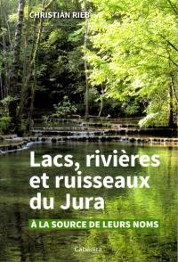 Lacs, rivières et ruisseaux du Jura